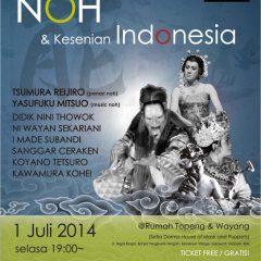 NOH & Kesenian Indonesia Pertunjukan kolaborasi Indonesia – Jepang, Tanggal 1 Juli 2014