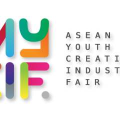 ASEAN Youth Creative Industry Fair August 2015, The Biggest Event For ASEAN Youth to Advance The Creative Industry